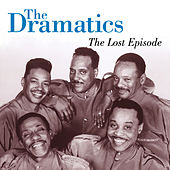 The Lost Episode von The Dramatics