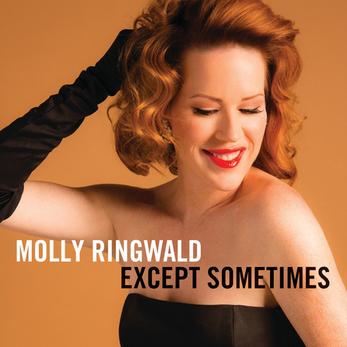 Except Sometimes by Molly Ringwald