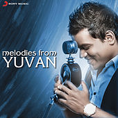 Melodies From Yuvan by Various Artists