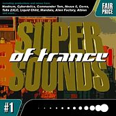 Super Sounds Of Trance by Various Artists