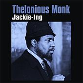 Jackie-Ing by Thelonious Monk