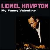 My Funny Valentine by Lionel Hampton