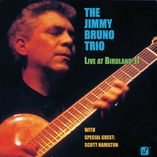 Live At Birdland II by Jimmy Bruno