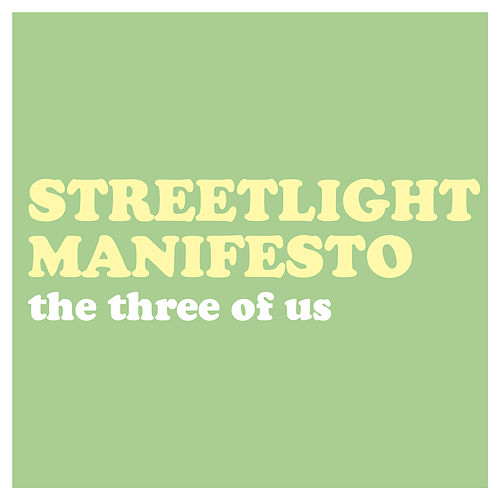 The Three of Us by Streetlight Manifesto