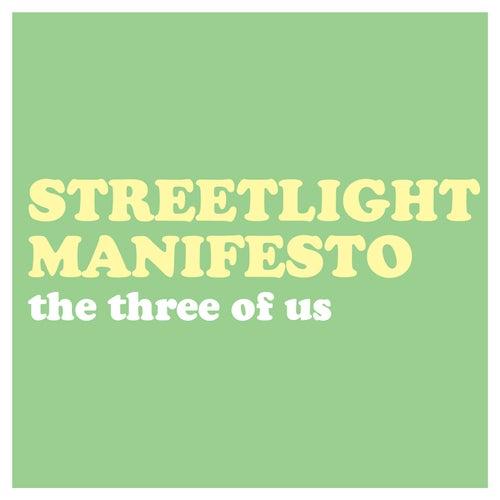 The Three of Us by Streetlight Manifesto