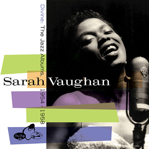 Divine: The Jazz Albums 1954-1958 by Sarah Vaughan