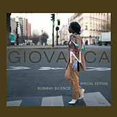 Subway Silence - Special Edition by Giovanca