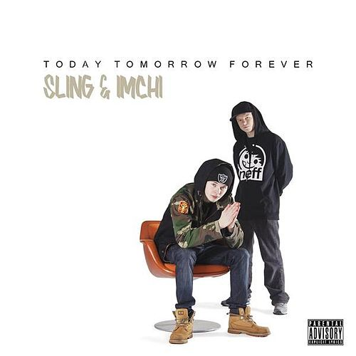 Today Tomorrow Forever by Sling