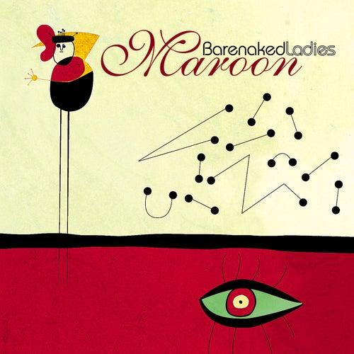 Maroon by Barenaked Ladies