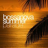 Bossanova Summer Parade by Various Artists
