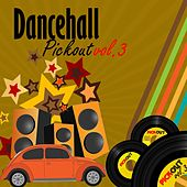 Dancehall Pickout, Vol. 3 (Producer By Lloyd Dnnis) by Various Artists