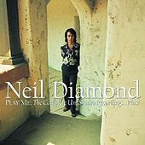 Play Me: The Complete Uni Studio Recordings...Plus by Neil Diamond