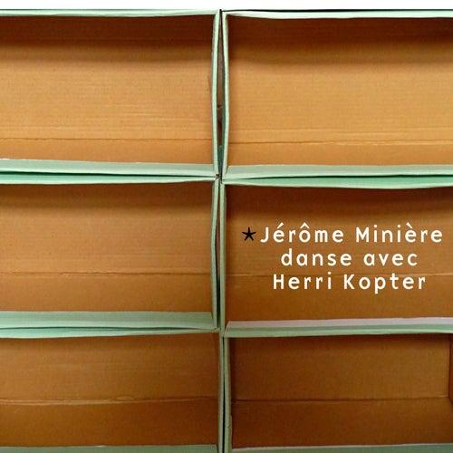Jérôme Minière danse avec Herri Kopter by Jérôme Minière