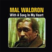 With a Song in My Heart by Mal Waldron