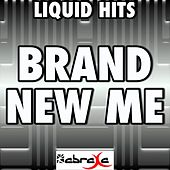 Brand New Me - A Tribute to Alicia Keys by Liquid Hits