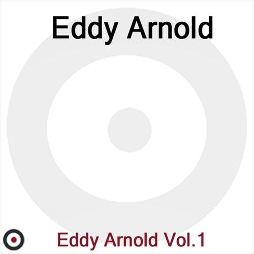 Eddy Arnold Volume 1 by Eddy Arnold