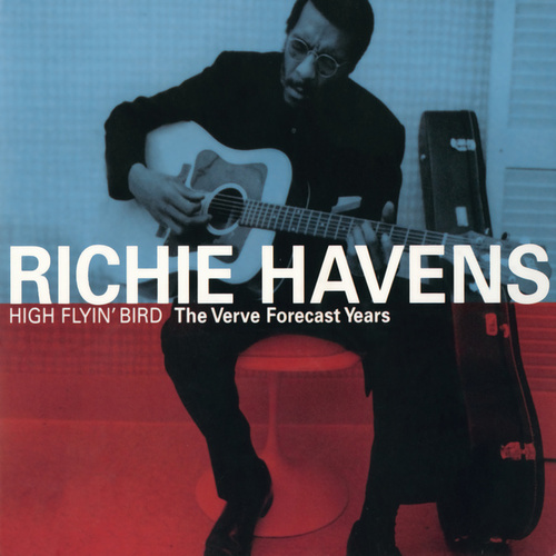 High Flyin' Bird / The Verve Forecast Years by Richie Havens