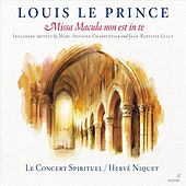 Le Prince: Missa Macula non est in te von Various Artists