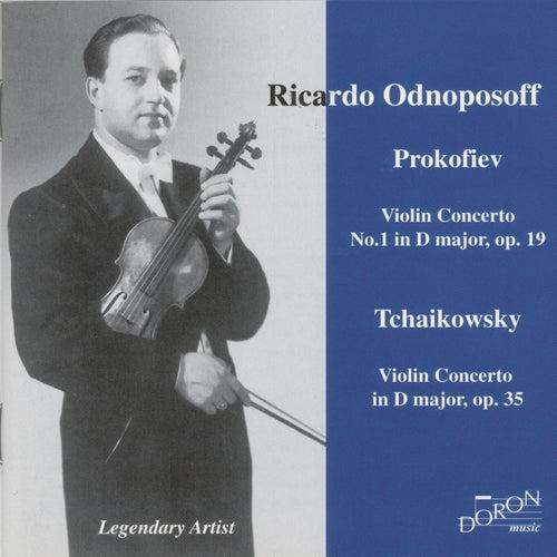 Prokofiev & Tchaikovsky: Violin Concerto by Ricardo Odnoposoff