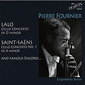 Lalo: Cello Concerto in D Minor - Saint-Saëns: Cello Concerto No. 1 in A Minor and Famous Encores by Pierre Fournier