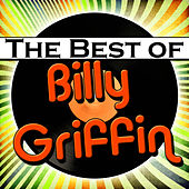 The Best of Billy Griffin by Billy Griffin