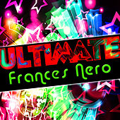 Ultimate Frances Nero by Frances Nero