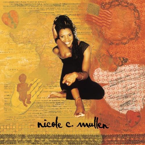 Nicole C. Mullen by Nicole C. Mullen