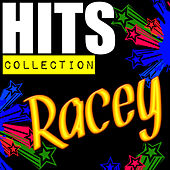 Hits Collection: Racey by Racey