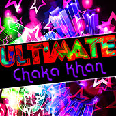 Ultimate Chaka Khan (Live) von Chaka Khan