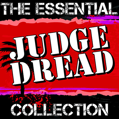 Judge Dread: The Essential Collection by Judge Dread