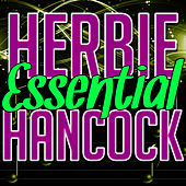 Essential Herbie Hancock by Herbie Hancock