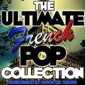 The Ultimate French Pop Collection by Union Of Sound