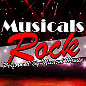 Musicals Rock by Musical Mania