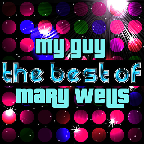 Mary Wells Love Songs To The Beatles