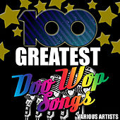 100 Greatest Doo Wop Songs von Various Artists