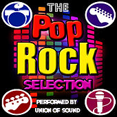 The Pop Rock Selection by Union Of Sound