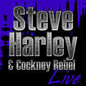 Steve Harley & Cockney Rebel Live by Steve Harley