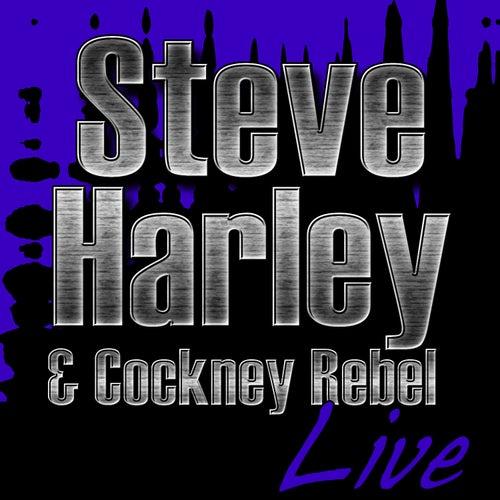 Steve Harley & Cockney Rebel Live by Steve Harley