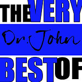 The Very Best of Dr. John by Dr. John