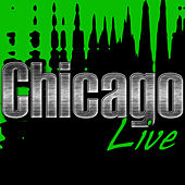 Chicago Live by Chicago