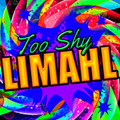 Too Shy - Single by Limahl