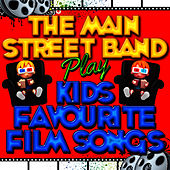 The Main Street Band Play Kids Favourite Film Songs by The Main Street Band