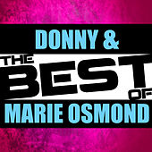 The Best of Donny & Marie Osmond by Various Artists