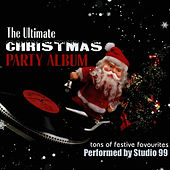 The Ultimate Christmas Party Album by Studio 99