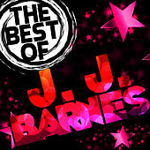 The Best of J. J. Barnes by J.J. Barnes
