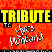 Tribute to Yves Montand by Union Of Sound