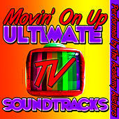 Movin' On Up: Ultimate Tv Soundtracks by Academy Allstars