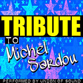 Tribute to Michel Sardou by Union Of Sound