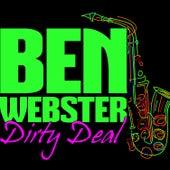 Dirty Deal von Ben Webster