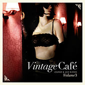 Vintage Café: Lounge and Jazz Blends (Special Selection), Pt. 3 by Various Artists